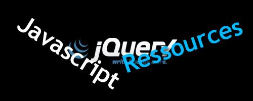 Javascript, jQuery et ressources