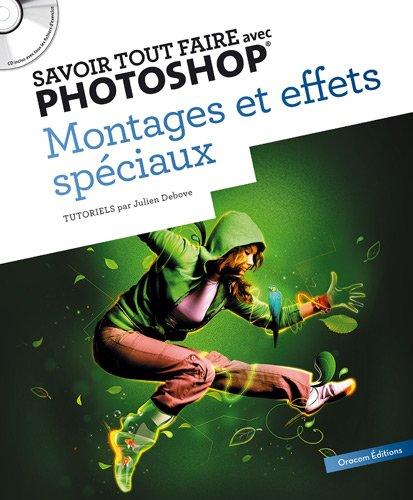 Livre de tutoriel : savoir tout faire avec photoshop