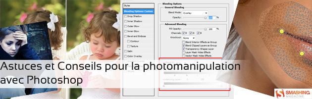 Astuces et conseils pour la photomanipulation