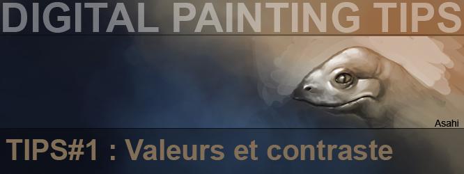 Digital Painting TIPS#1 : Contraste et Valeurs