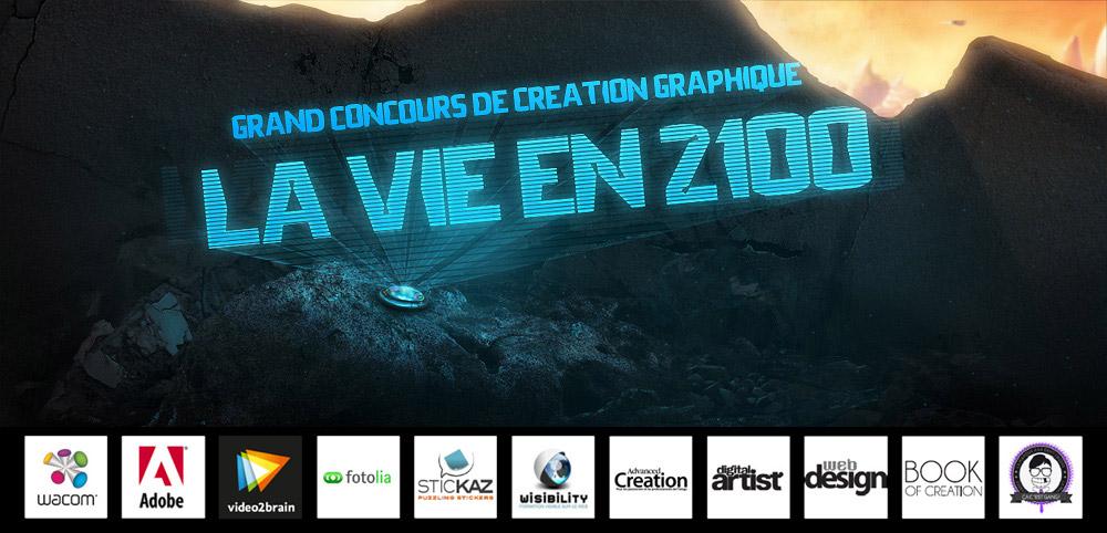 """Grand concours de création graphique : """"La vie en 2100"""""""