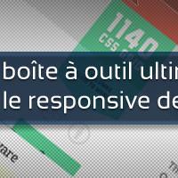 La boîte à outil ultime pour le responsive design