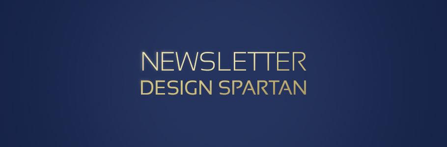 Nouveau sur le blog : la newsletter Design Spartan